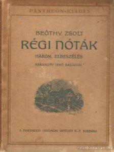 Beöthy Zsolt - Régi nóták [antikvár]