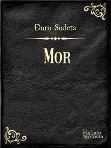Sudeta Duro - Mor [eKönyv: epub, mobi]