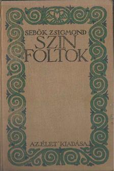 Sebők Zsigmond - Színfoltok [antikvár]