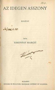 Simonfay Margit - Az idegen asszony [antikvár]