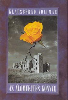Klausbernd Vollmar - Az álomfejtés könyve [antikvár]