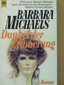 Barbara Michaels - Dunkel der Erinnerung [antikvár]