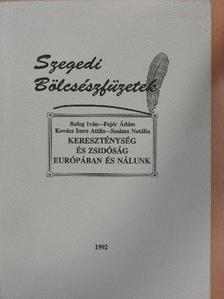 Balog Iván - Kereszténység és zsidóság Európában és nálunk [antikvár]