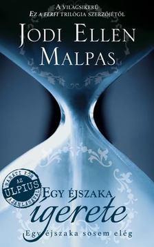 Jodi Ellen Malpas - Egy éjszaka ígérete [antikvár]
