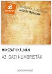 MIKSZÁTH KÁLMÁN - Az igazi humoristák / A mi falunk [eKönyv: epub, mobi]