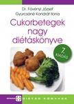 Gyurcsáné Kondrát Ilona Dr. Fövényi József, - Cukorbetegek nagy diétáskönyve 7. [eKönyv: pdf]