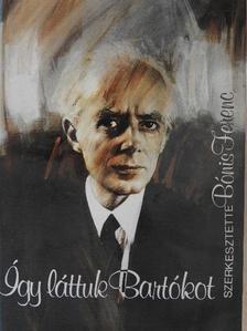Aja Petzold-Müller - Így láttuk Bartókot [antikvár]