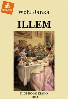 Janka Wohl - Illem [eKönyv: epub, mobi]