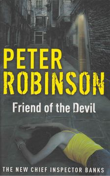Peter Robinson - Friend of the Devil [antikvár]