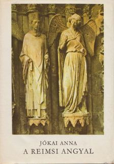 Jókai Anna - A reimsi angyal [antikvár]