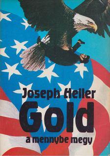 Joseph Heller - Gold a mennybe megy [antikvár]