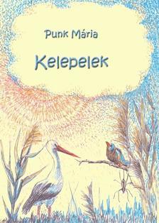 Punk Mária - Kelepelek