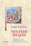Bagi Dániel - Divisio regni [eKönyv: pdf]