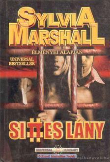 MARSHALL, SYLVIA - Sittes lány [antikvár]