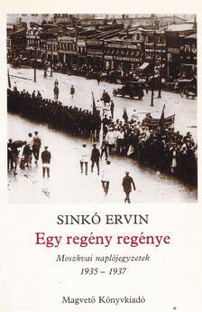 Sinkó Ervin - Egy regény regénye [antikvár]