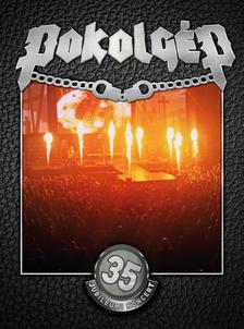 Pokolgép - Pokolgép - 35. Jubileumi koncert (DVD)