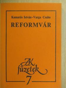 Kamarás István - Reformvár [antikvár]
