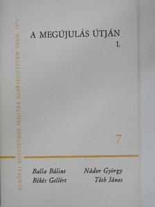 Balla Bálint - A megújulás útján 1. [antikvár]