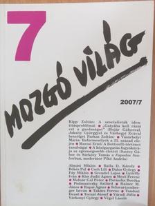 Almási Miklós - Mozgó Világ 2007. július [antikvár]