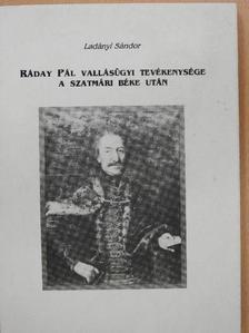 Ladányi Sándor - Ráday Pál vallásügyi tevékenysége a szatmári béke után [antikvár]