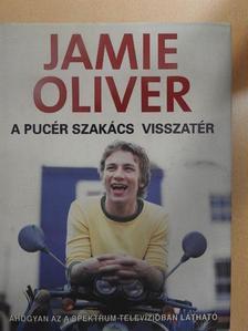 Jamie Oliver - A pucér szakács visszatér [antikvár]