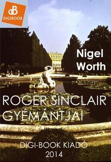 Nigel Worth - Roger Sinclair gyémántjai [eKönyv: epub, mobi]