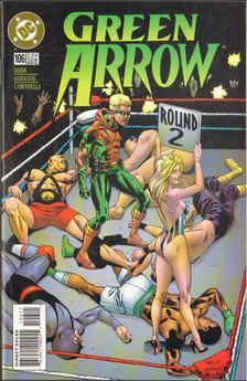 Dixon, Chuck, Damaggio, Rodolfo - Green Arrow 106. [antikvár]