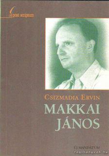 Csizmadia Ervin - Makkai János [antikvár]