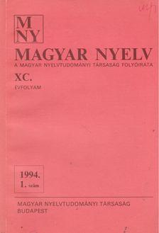 Benkő Loránd - Magyar Nyelv XC. évf. 1994/1. szám [antikvár]