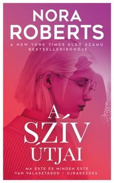 Nora Roberts - A szív útjai [eKönyv: epub, mobi]