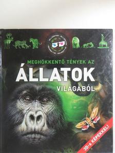 Horváthné Czentye Ibolya - Meghökkentő tények az állatok világából [antikvár]