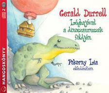 Gerald Durrell - Léghajóval a dinoszauruszok földjén - hangoskönyv