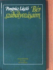 Pongrácz László - Bérszabályozásaim [antikvár]