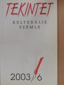 Bihari Sándor - Tekintet 2003/6. [antikvár]