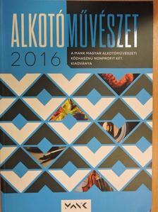 Benkő Eszter - Alkotóművészet 2016 [antikvár]