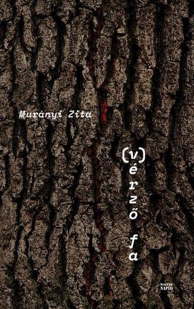Murányi Zita - (V)érző fa