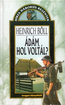 Heinrich Böll - Ádám, hol voltál? [antikvár]
