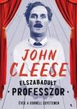 John Cleese - Elszabadult professzor - Évek a Cornell Egyetemen [eKönyv: epub, mobi]