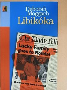 Deborah Moggach - Libikóka [antikvár]