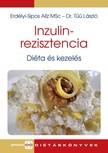 Erdélyi-Sipos Alíz MSc -  Dr. Tűű László - Inzulinrezisztencia - diéta és kezelés [eKönyv: pdf]