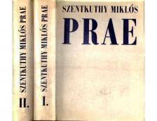 Szentkuthy Miklós - PRAE I-II.