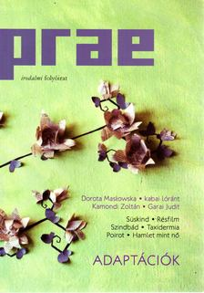 Balogh Endre - Prae 2012/1. - Adaptációk [antikvár]