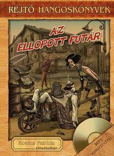 REJTŐ JENŐ - Az ellopott futár - hangoskönyv, könyvmelléklettel