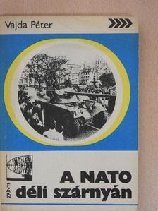 Vajda Péter - A NATO déli szárnyán [antikvár]
