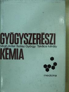 Szász György - Gyógyszerészi kémia [antikvár]