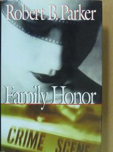 Robert B. Parker - Family Honor [antikvár]