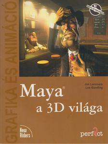 Jim Lammers, Lee Gooding - Maya a 3D világa [antikvár]
