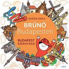 Bartos Erika - Budapest környéke - Brúnó Budapesten 6.