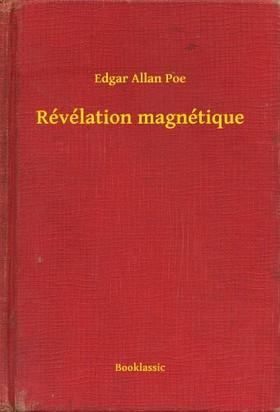 Edgar Allan Poe - Révélation magnétique [eKönyv: epub, mobi]