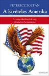 Peterecz Zoltán - A kivételes Amerika
